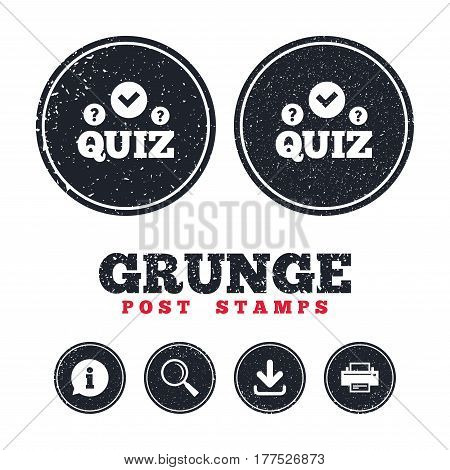 Grunge post stamps. Quiz with check and question marks sign icon. Questions and answers game symbol. Information, download and printer signs. Aged texture web buttons. Vector
