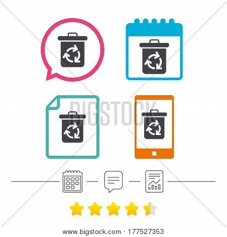 Recycle bin icon. Reuse or reduce symbol. Calendar, chat speech bubble and report linear icons. Star vote ranking. Vector