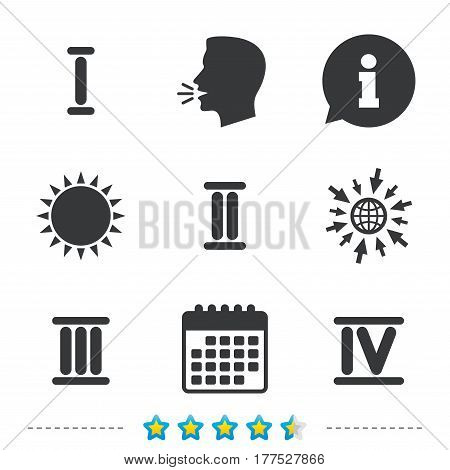 Roman numeral icons. 1, 2, 3 and 4 digit characters. Ancient Rome numeric system. Information, go to web and calendar icons. Sun and loud speak symbol. Vector