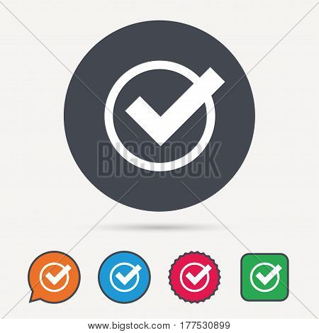 Tick icon. Check or confirm symbol. Circle, speech bubble and star buttons. Flat web icons. Vector