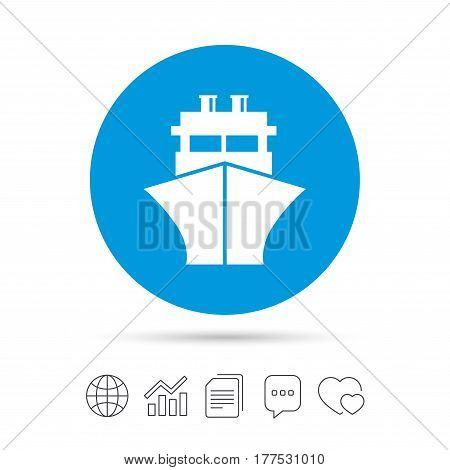 Ship or boat sign icon. Shipping delivery symbol. Copy files, chat speech bubble and chart web icons. Vector