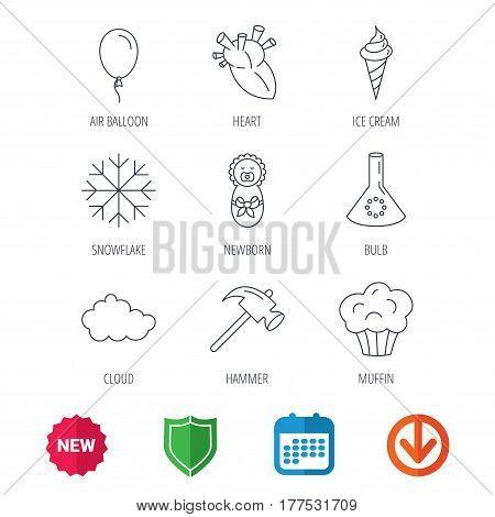 Newborn, heart and lab bulb icons. Ice cream, muffin and air balloon linear signs. Cloud and snowflake flat line icons. New tag, shield and calendar web icons. Download arrow. Vector