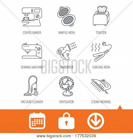 Coffee maker, sewing machine and toaster icons. Ventilator, vacuum cleaner linear signs. Hair dryer, steam ironing and waffle-iron icons. Download arrow, locker and calendar web icons. Vector