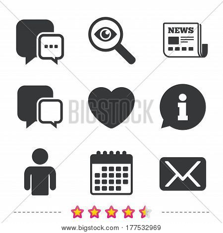 Social media icons. Chat speech bubble and Mail messages symbols. Love heart sign. Human person profile. Newspaper, information and calendar icons. Investigate magnifier, chat symbol. Vector