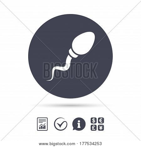 Sperm sign icon. Fertilization or insemination symbol. Report document, information and check tick icons. Currency exchange. Vector