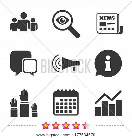Strike group of people icon. Megaphone loudspeaker sign. Election or voting symbol. Hands raised up. Newspaper, information and calendar icons. Investigate magnifier, chat symbol. Vector