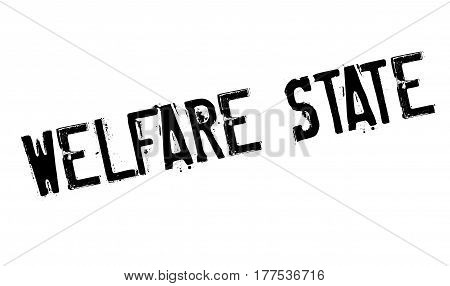 Welfare State rubber stamp. Grunge design with dust scratches. Effects can be easily removed for a clean, crisp look. Color is easily changed.