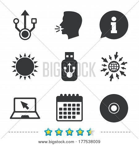 Usb flash drive icons. Notebook or Laptop pc symbols. CD or DVD sign. Compact disc. Information, go to web and calendar icons. Sun and loud speak symbol. Vector