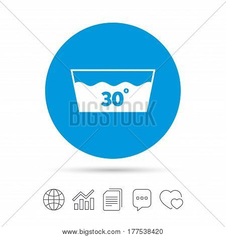 Wash icon. Machine washable at 30 degrees symbol. Copy files, chat speech bubble and chart web icons. Vector