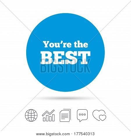 You are the best icon. Customer award symbol. Best buyer. Copy files, chat speech bubble and chart web icons. Vector