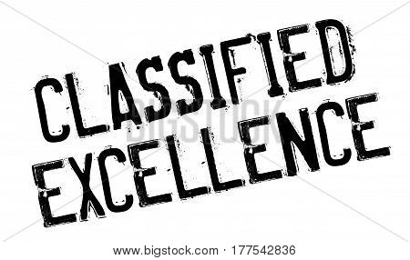 Classified Excellence rubber stamp. Grunge design with dust scratches. Effects can be easily removed for a clean, crisp look. Color is easily changed.