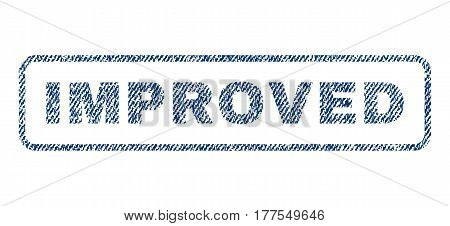 Improved text textile seal stamp watermark. Blue jeans fabric vectorized texture. Vector caption inside rounded rectangular shape. Rubber sign with fiber textile structure.
