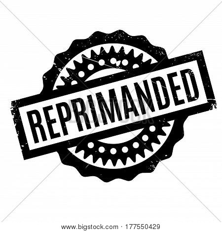 Reprimanded rubber stamp. Grunge design with dust scratches. Effects can be easily removed for a clean, crisp look. Color is easily changed.