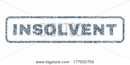 Insolvent text textile seal stamp watermark. Blue jeans fabric vectorized texture. Vector tag inside rounded rectangular banner. Rubber sticker with fiber textile structure.