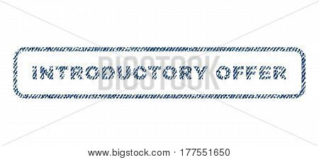 Introductory Offer text textile seal stamp watermark. Blue jeans fabric vectorized texture. Vector tag inside rounded rectangular banner. Rubber emblem with fiber textile structure.