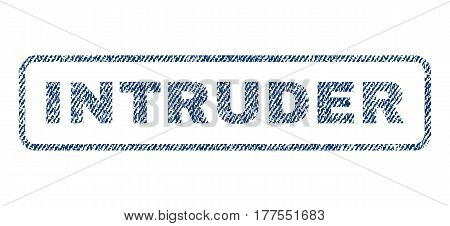 Intruder text textile seal stamp watermark. Blue jeans fabric vectorized texture. Vector caption inside rounded rectangular shape. Rubber sign with fiber textile structure.