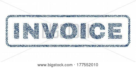 Invoice text textile seal stamp watermark. Blue jeans fabric vectorized texture. Vector tag inside rounded rectangular banner. Rubber sign with fiber textile structure.