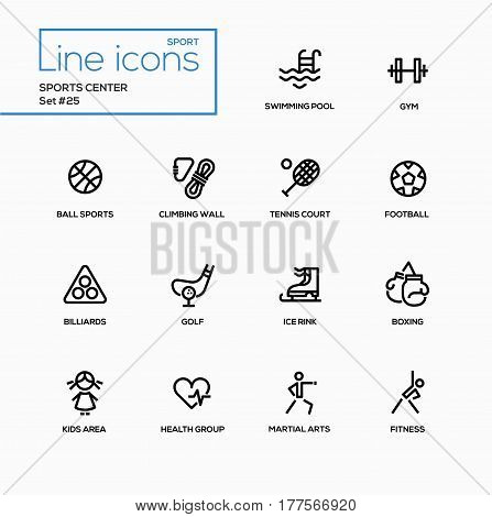 Sports center - modern vector single line icons set. Swimming pool, gym, ball, climbing wall, tennis court, football, billiard, golf, ice rink, boxing, kids area, health group, martial arts, fitness