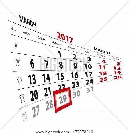 29 March Highlighted On Calendar 2017. Week Starts From Monday.