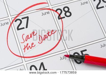 Save The Date Written On A Calendar - June 27