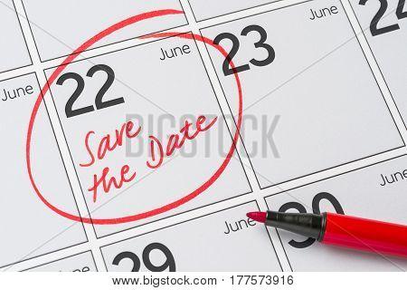 Save The Date Written On A Calendar - June 22