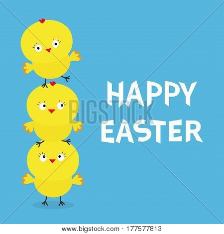 Happy Easter Chicken pyramid family set. Farm animal. Cute cartoon funny character. Three baby chick bird friends. Greeting card. Blue background. Flat design. Vector illustration
