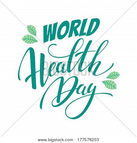 World health day concept with hand draw lettering. Vector