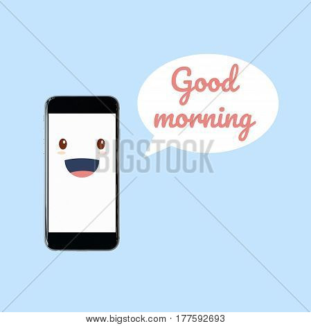 Cute Smartphone With Good Morning Word In Speech Bubble. Elegant Design For Smart Technology And Int