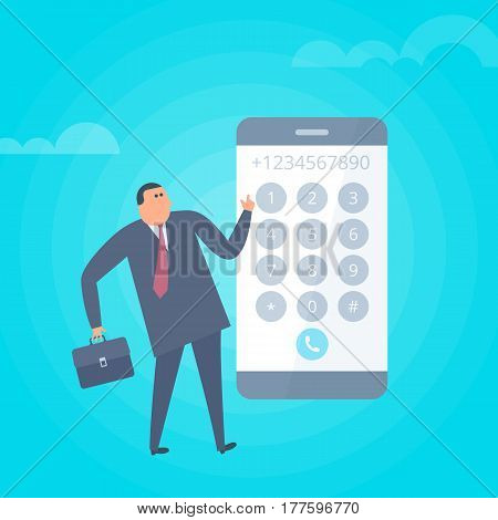Businessman is dialing number on the smart phone. Flat vector concept illustration of cartoon man and smartphone. Business man touches buttons on the mobile phone screen to make a phone call.