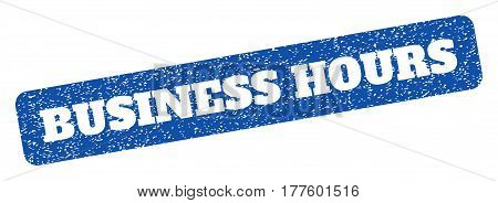 Blue rubber seal stamp with Business Hours text hole. Vector caption inside rounded rectangular shape. Grunge design and unclean texture for watermark labels. Inclined scratched sign.