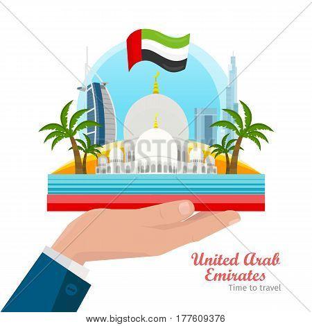 Welcome to United Arab Emirates vector concept. Flat illustration of Dubai and Abu Dhabi architecture. Sheikh Zayed Mosque, Burj Khalifa, Burj Al Arab skyscrapers, palm trees, UAE flag on man s hand