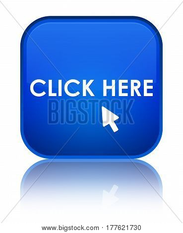 Click Here Special Blue Square Button