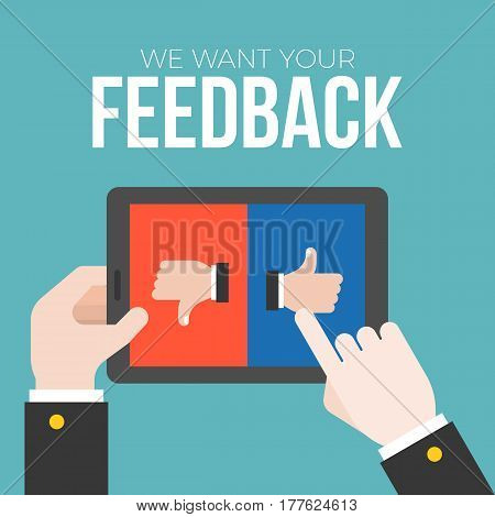 We want your feedback concept, business hand give feedback on tablet with like and dislike button poster
