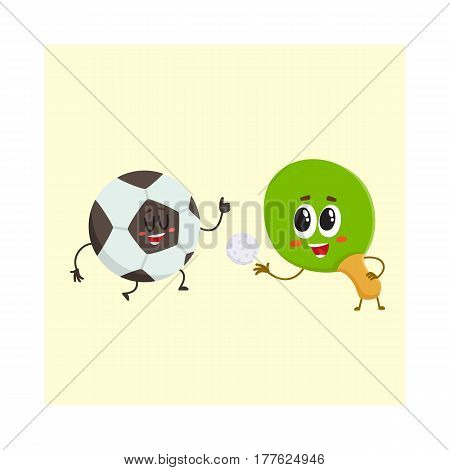 Funny ping pong, table tennis racket and football ball characters with human faces, sport games, cartoon vector illustration isolated on white background. Ping pong racket and football ball characters