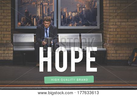 Hope Faith Imagine Mission Believe