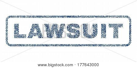 Lawsuit text textile seal stamp watermark. Blue jeans fabric vectorized texture. Vector caption inside rounded rectangular banner. Rubber sign with fiber textile structure.