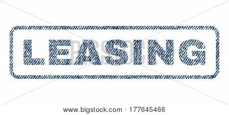 Leasing text textile seal stamp watermark. Blue jeans fabric vectorized texture. Vector caption inside rounded rectangular shape. Rubber sign with fiber textile structure.