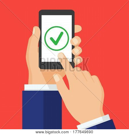 Green check mark icon on smartphone screen. Hand holding smart phone. Finger on the screen. Modern design for web banners web sites infographics. Flat design vector illustration.