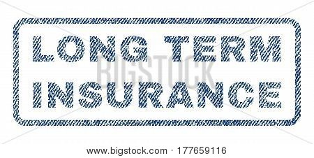 Long Term Insurance text textile seal stamp watermark. Blue jeans fabric vectorized texture. Vector caption inside rounded rectangular shape. Rubber sticker with fiber textile structure.