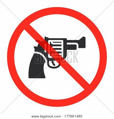 Revolver gun icon in prohibition red circle No weapons ban sign forbidden symbol. Vector illustration isolated on white