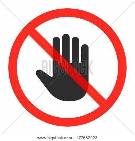 Hand icon in prohibition red circle do not touch ban sign forbidden symbol. Vector illustration isolated on white