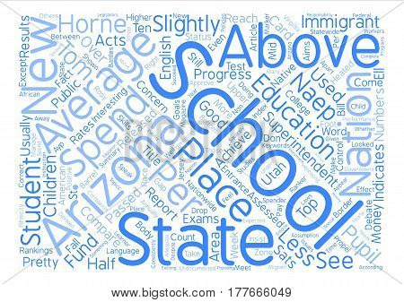 Arizona Schools Above Average For Less Money text background word cloud concept