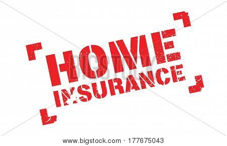 Home Insurance rubber stamp. Grunge design with dust scratches. Effects can be easily removed for a clean, crisp look. Color is easily changed.