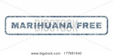 Marihuana Free text textile seal stamp watermark. Blue jeans fabric vectorized texture. Vector caption inside rounded rectangular banner. Rubber emblem with fiber textile structure.