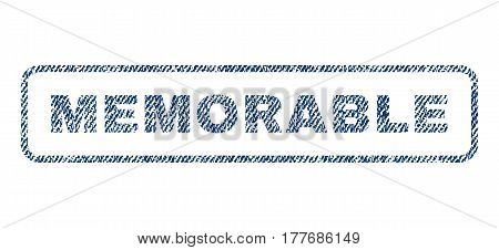 Memorable text textile seal stamp watermark. Blue jeans fabric vectorized texture. Vector tag inside rounded rectangular shape. Rubber sign with fiber textile structure.