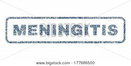 Meningitis text textile seal stamp watermark. Blue jeans fabric vectorized texture. Vector caption inside rounded rectangular banner. Rubber sign with fiber textile structure.