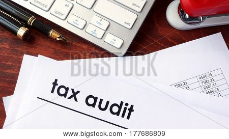 Tax audit on a document and business data.