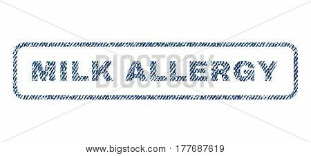 Milk Allergy text textile seal stamp watermark. Blue jeans fabric vectorized texture. Vector tag inside rounded rectangular banner. Rubber sticker with fiber textile structure.