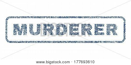 Murderer text textile seal stamp watermark. Blue jeans fabric vectorized texture. Vector tag inside rounded rectangular banner. Rubber sign with fiber textile structure.