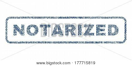 Notarized text textile seal stamp watermark. Blue jeans fabric vectorized texture. Vector tag inside rounded rectangular shape. Rubber emblem with fiber textile structure.